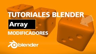 TUTORIALES DE BLENDER |#35 - ARRAY MODIFIER