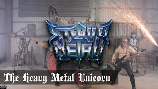 Steavy Metal - The Heavy Metal Unicorn (Official Music Video)