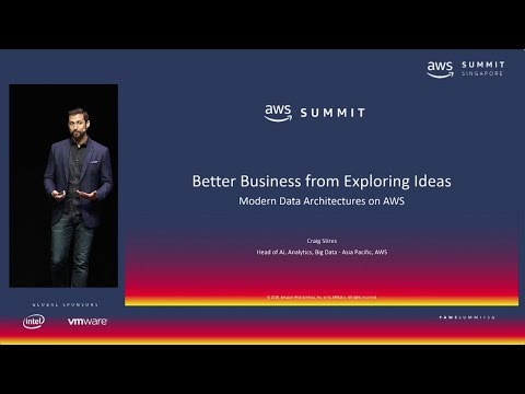 AWS Summit Singapore - Get to Know Your Customers - Modern Data Architecture