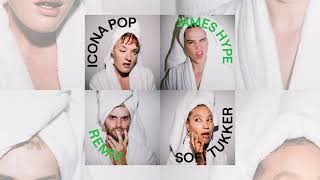 Descarca Icona Pop x SOFI TUKKER - Spa (James Hype Remix)