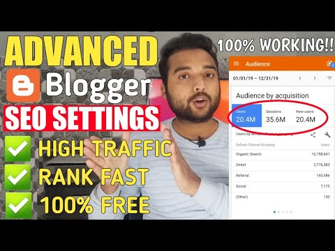 advanced-blogger-seo-settings-2020---get-free-unlimited-traffic-from-google-|-seo-tips-&-tricks-2020