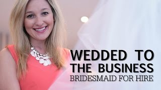 Wedded to the Business