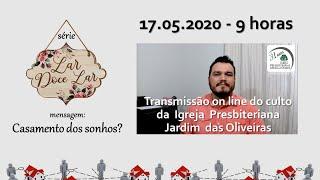 Culto on line - IPJO Americana - 17.05.2020 - 9h