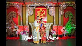 Subra Yuges Wedding Highlights | Malaysian Indian Wedding Cinematography