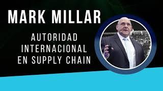 Logistic Summit & Expo 2020 - Summit Internacional - Mark Millar