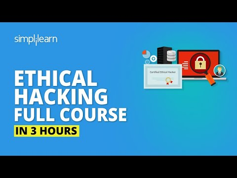 Ethical Hacking Full Course In 3 Hours   Learn Ethical Hacking Ethical Hacking Tutorial  Simplilearn