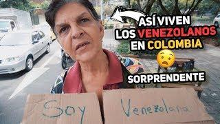 ASÍ VIVEN LOS VENEZOLANOS EN COLOMBIA