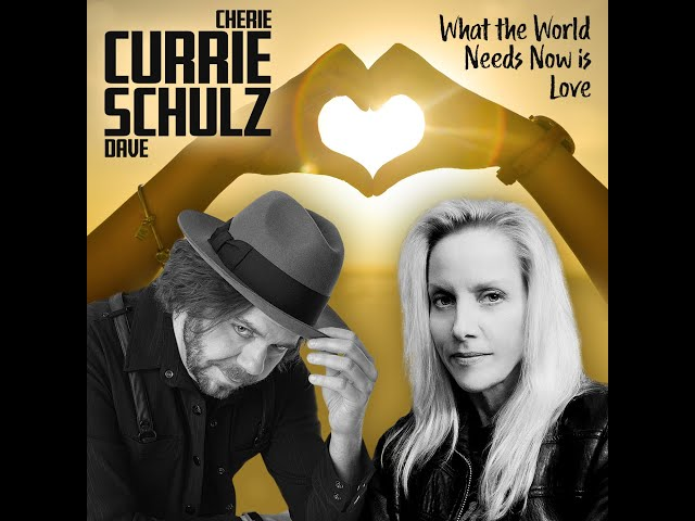 What The World Needs Now Is Love - Cherie Currie and Dave Schulz / CoVideoStars Episode #5
