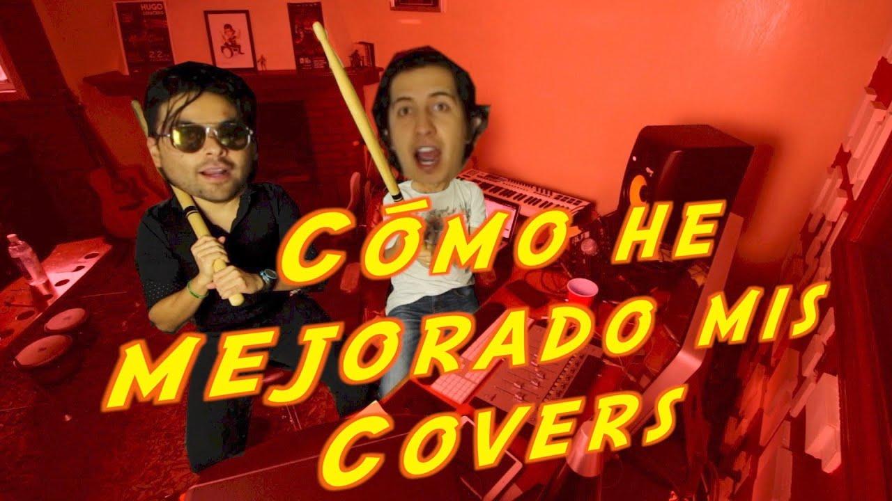 ¿Cómo mejorar tus covers? | El Quesos Music |  Hugo Zerecero