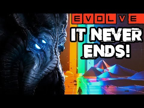 EVOLVE - IT NEVER ENDS!! Evolve Gameplay Stage Two