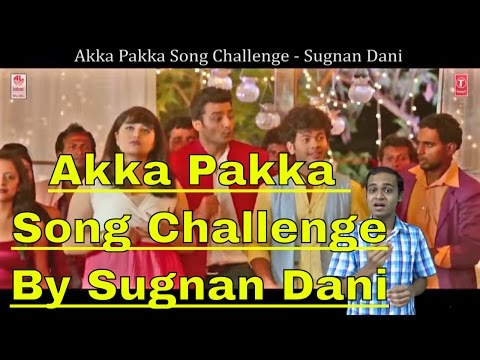 Akka Pakka | Tongue Twister Song Challenge | RangiTaranga | Sugnan Dani