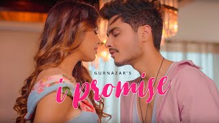 I Promise (Official Video) Gurnazar | Neha Malik | Latest Romantic Song 2021