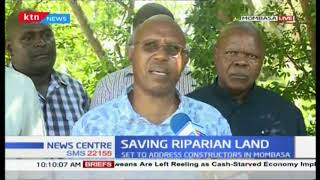Saving riparian land Public works PS address constructors in Mombasa