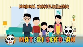 Edukasi Anak Pembelajaran Untuk Toddler Mengenal Anggota Keluarga My Family