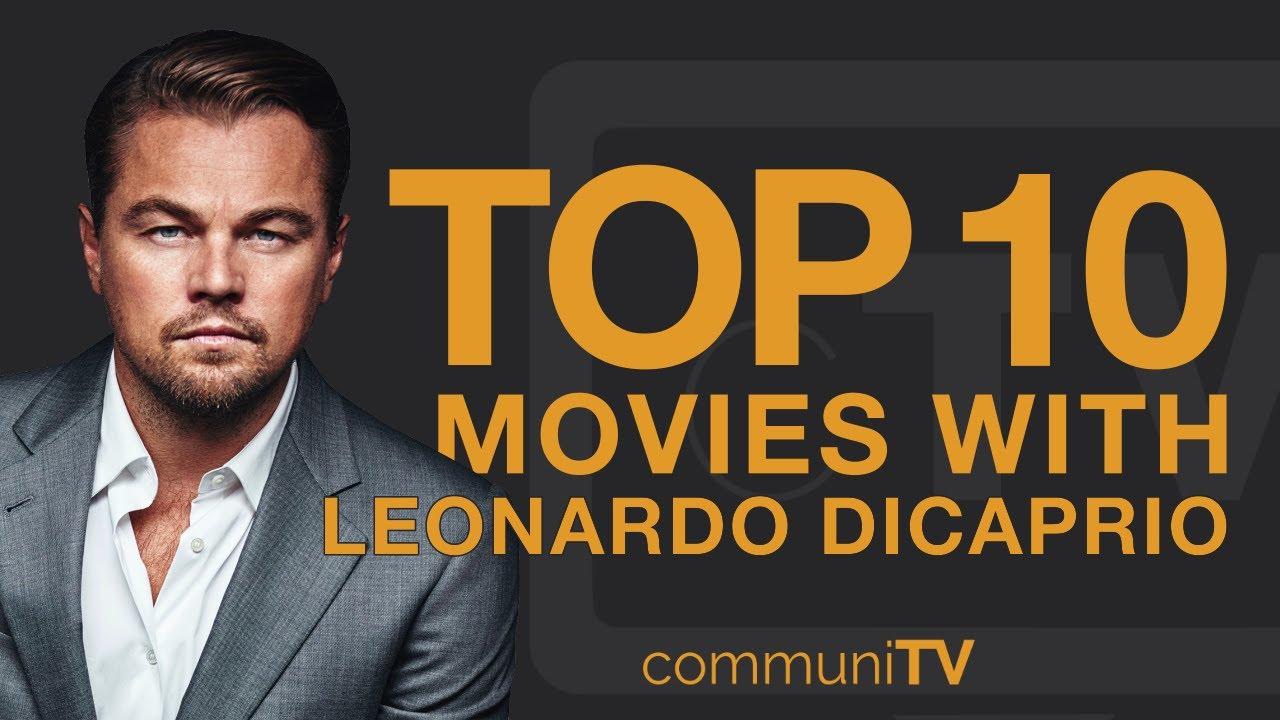 Check Out The Best Leonardo Dicaprio Movies