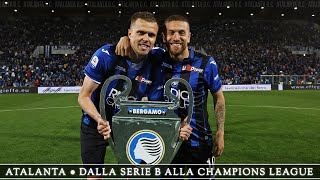 Atalanta - From Serie B to Champions League (Italian)