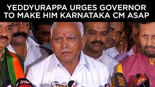 Yeddyurappa meets Governor, urges to make him Karnataka CM as soon as possible