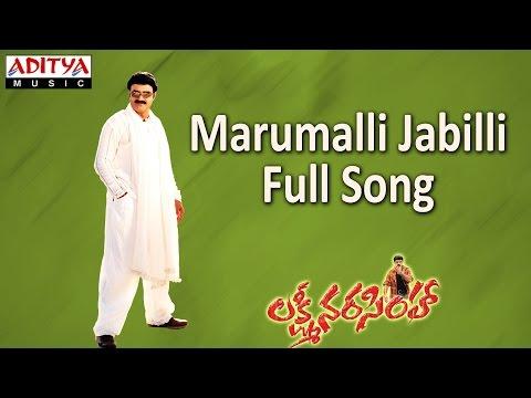 Marumalli Jabilli Full Song ll Lakshmi Narasimha ll Bala Krishna, Aasin