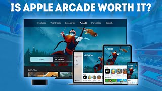 Is Apple Arcade Worth It? [Buying Guide]
