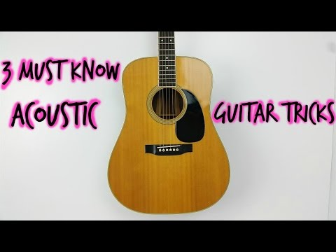 3 Must know (head turning) but EASY  acoustic chord tricks