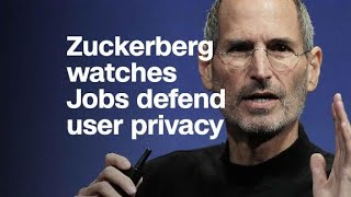 Watch: Steve Jobs championed privacy. Zuckerberg was in t...