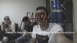 Baixar Simone & Simaria, Ludmilla - Qualidade De Vida (Farra Love)