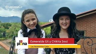 Las Hermanitas Calle - Esmeralda Gil y Chikita Soul