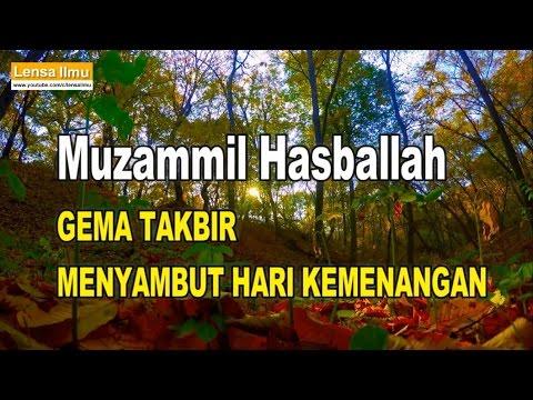 Muzammil Hasballah Lantunan Gema Takbir menyambut Hari Kemenangan