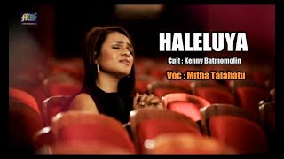 Download lagu HALELUYA - Mitha Talahatu ( Official Music Video ) Lagu Rohani 2017