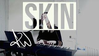 Skin - Aymee Weir (Rag'n'bone man Cover)