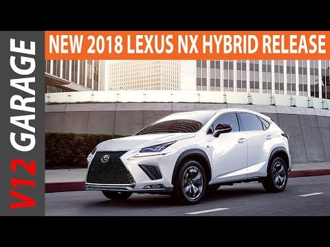 2018 Lexus NX Hybrid Release Date Specs and Price