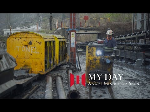 My Day: A Coal Miner From Spain