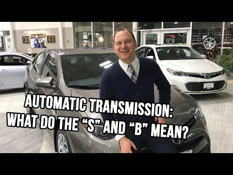 "Automatic Transmission: What do the ""S"" and ""B"" mean? - McPhillips Toyota Car Guide"