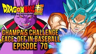 Dragon Ball Super: Episode 70  Review - Champas Challenge! Face Off in Baseball! (DBS REVIEW)