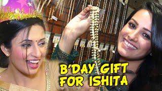 Divyanka Tripathi aka Ishita Gets Birthday Gift From Anita aka Shagun | Ye Hai Mohabbatein