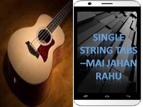 Mai jahan rahun Namaste London Single String Tabs/lead tutorial ...