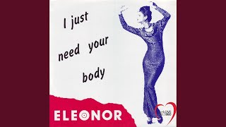 I Just Need Your Body (Vocal Version)