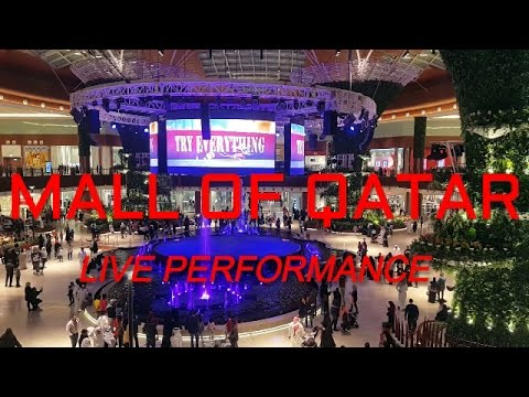Mall Of Qatar Doha 2016 opening ceremony live performance acrobat