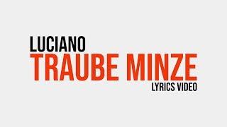 Luciano – Traube Minze (Lyrics Video)