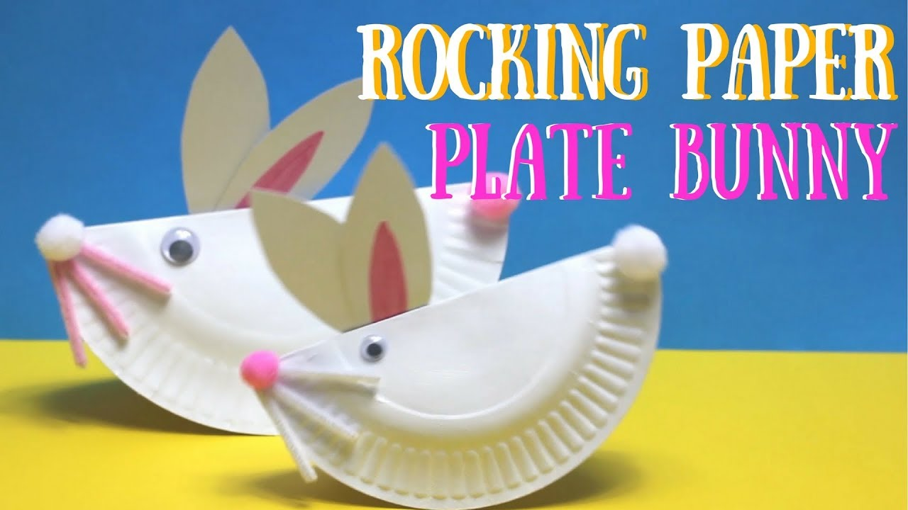 Rocking Paper Plate Bunny | Easter Craft Ideas & Rocking Paper Plate Bunny | Easter Craft Ideas - YouTube