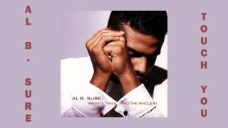 Al B. Sure - Touch You 1990