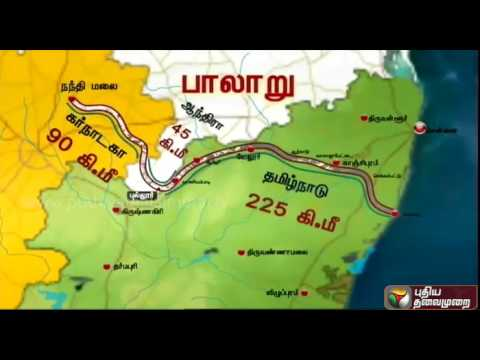 Palar River Map Explained - Andhra tries to raise height of check dam