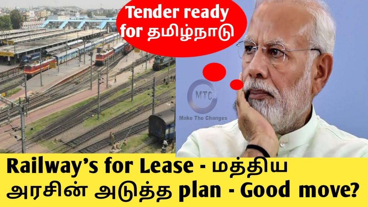 Leasing railway's land in India   Where is those lands in Tamilnadu   answer for what, why and how