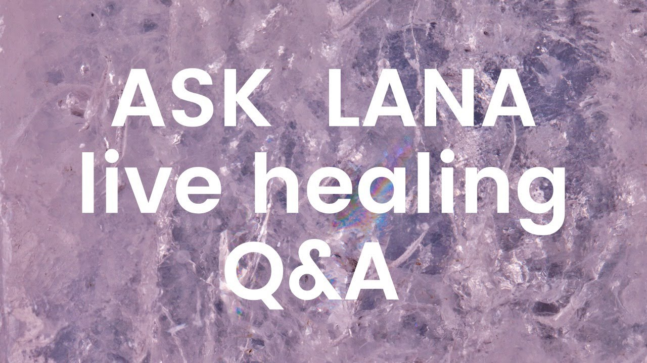 Energy Healing - ONEness and Peace - teaching Purity and Vulnerability  - Ask Lana