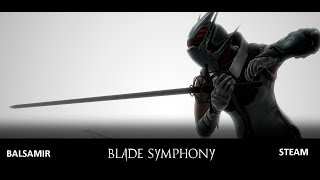 Special for STEAM Vidio! Blade Symphony - BALSAMIR!