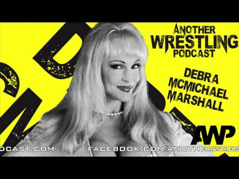 Another Wrestling Podcast with Debra McMichael Marshall