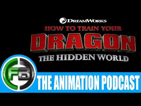 The Animation Podcast Ep. 132: HOW TO TRAIN YOUR DRAGON 3, Guillermo del Toro, WISH DRAGON