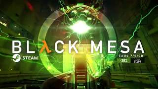 Black Mesa 35% Off Until July 9th!
