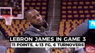 LeBron James 'Didn't Have It' In Game 3 Stunner | ESPN Video