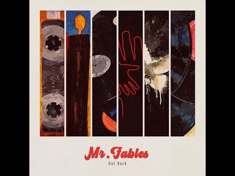 Mr.Fables - Get Back